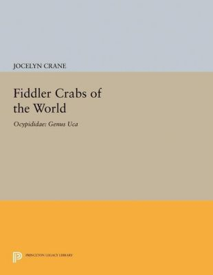 Papers of Thomas Jefferson, Second Series: Fiddler Crabs of the World, Jocelyn Crane