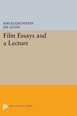 Papers of Thomas Jefferson, Second Series: Film Essays and a Lecture, Sergei Eisenstein
