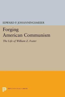 Papers of Thomas Jefferson, Second Series: Forging American Communism, Edward P. Johanningsmeier