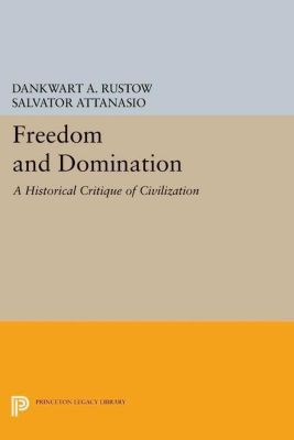 Papers of Thomas Jefferson, Second Series: Freedom and Domination, Dankwart A. Rustow, Salvator Attanasio