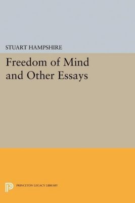 Papers of Thomas Jefferson, Second Series: Freedom of Mind and Other Essays, Stuart Hampshire