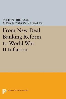 Papers of Thomas Jefferson, Second Series: From New Deal Banking Reform to World War II Inflation, Milton Friedman, Anna Jacobson Schwartz