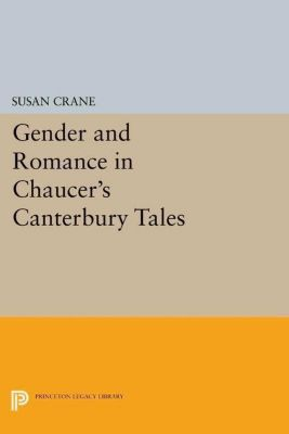 Papers of Thomas Jefferson, Second Series: Gender and Romance in Chaucer's Canterbury Tales, Susan Crane