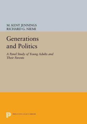 Papers of Thomas Jefferson, Second Series: Generations and Politics, Richard G. Niemi, M. Kent Jennings