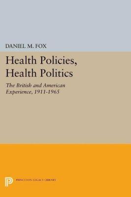 Papers of Thomas Jefferson, Second Series: Health Policies, Health Politics, Daniel M. Fox