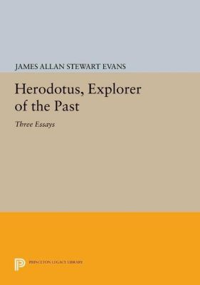 Papers of Thomas Jefferson, Second Series: Herodotus, Explorer of the Past, James Allan Stewart Evans