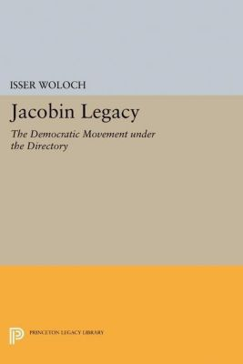 Papers of Thomas Jefferson, Second Series: Jacobin Legacy, Isser Woloch
