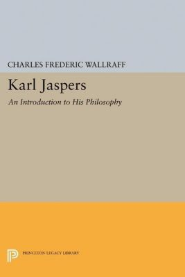 Papers of Thomas Jefferson, Second Series: Karl Jaspers, Charles Frederic Wallraff