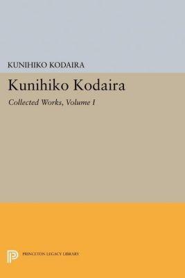 Papers of Thomas Jefferson, Second Series: Kunihiko Kodaira, Volume I, Kunihiko Kodaira