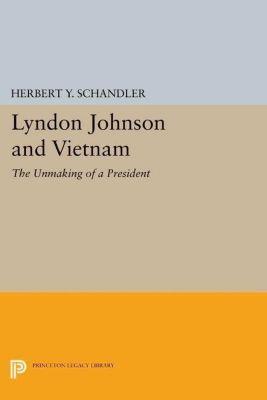 Papers of Thomas Jefferson, Second Series: Lyndon Johnson and Vietnam, Herbert Y. Schandler