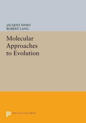 Papers of Thomas Jefferson, Second Series: Molecular Approaches to Evolution, Jacques Ninio