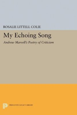 Papers of Thomas Jefferson, Second Series: My Echoing Song, Rosalie Littell Colie