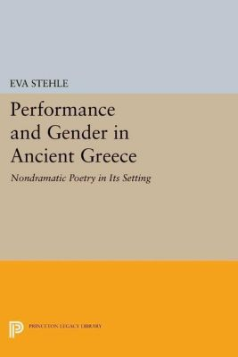 Papers of Thomas Jefferson, Second Series: Performance and Gender in Ancient Greece, Eva Stehle