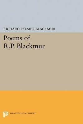 Papers of Thomas Jefferson, Second Series: Poems of R.P. Blackmur, Richard Palmer Blackmur