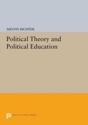 Papers of Thomas Jefferson, Second Series: Political Theory and Political Education