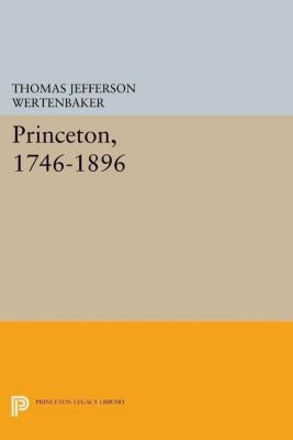 Papers of Thomas Jefferson, Second Series: Princeton, 1746-1896, Thomas Jefferson Wertenbaker