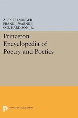 Papers of Thomas Jefferson, Second Series: Princeton Encyclopedia of Poetry and Poetics