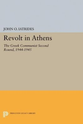 Papers of Thomas Jefferson, Second Series: Revolt in Athens, John O. Iatrides
