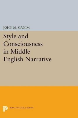 Papers of Thomas Jefferson, Second Series: Style and Consciousness in Middle English Narrative, John M. Ganim