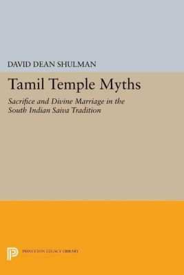 Papers of Thomas Jefferson, Second Series: Tamil Temple Myths, David Dean Shulman