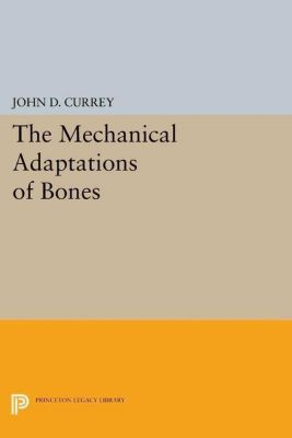 Papers of Thomas Jefferson, Second Series: The Mechanical Adaptations of Bones, John D. Currey