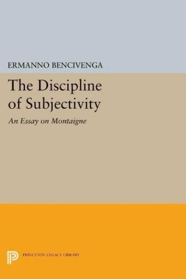 Papers of Thomas Jefferson, Second Series: The Discipline of Subjectivity, Ermanno Bencivenga