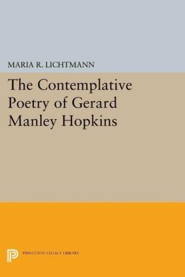 Papers of Thomas Jefferson, Second Series: The Contemplative Poetry of Gerard Manley Hopkins, Maria R. Lichtmann