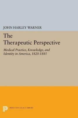 Papers of Thomas Jefferson, Second Series: The Therapeutic Perspective, John Harley Warner