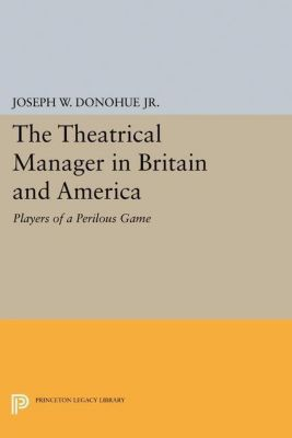 Papers of Thomas Jefferson, Second Series: The Theatrical Manager in Britain and America