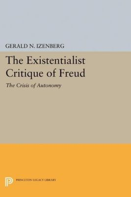 Papers of Thomas Jefferson, Second Series: The Existentialist Critique of Freud, Gerald N. Izenberg