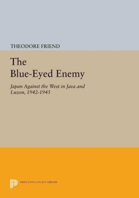 Papers of Thomas Jefferson, Second Series: The Blue-Eyed Enemy, Theodore Friend