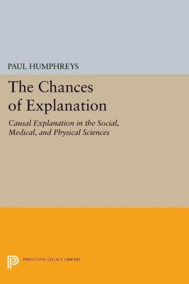 Papers of Thomas Jefferson, Second Series: The Chances of Explanation, Paul Humphreys