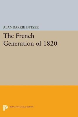 Papers of Thomas Jefferson, Second Series: The French Generation of 1820, Alan Barrie Spitzer