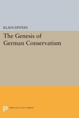 Papers of Thomas Jefferson, Second Series: The Genesis of German Conservatism, Klaus Epstein