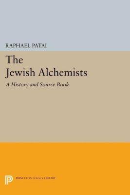 Papers of Thomas Jefferson, Second Series: The Jewish Alchemists, Raphael Patai