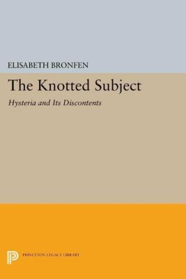 Papers of Thomas Jefferson, Second Series: The Knotted Subject, Elisabeth Bronfen