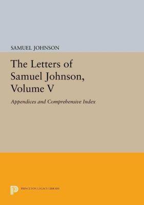 Papers of Thomas Jefferson, Second Series: The Letters of Samuel Johnson, Volume V, Samuel Johnson