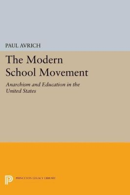 Papers of Thomas Jefferson, Second Series: The Modern School Movement, Paul Avrich