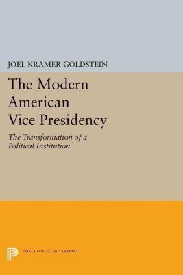 Papers of Thomas Jefferson, Second Series: The Modern American Vice Presidency, Joel Kramer Goldstein