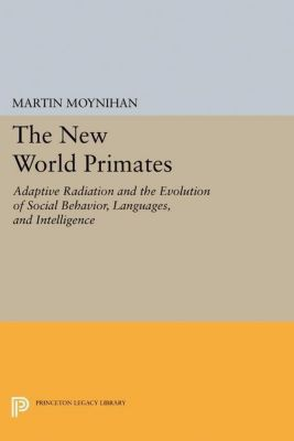Papers of Thomas Jefferson, Second Series: The New World Primates, Martin Moynihan