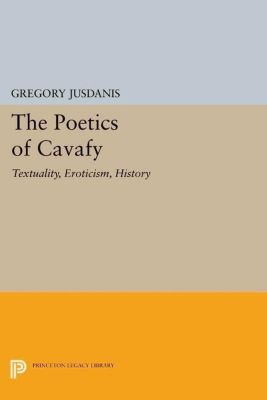 Papers of Thomas Jefferson, Second Series: The Poetics of Cavafy, Gregory Jusdanis