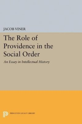 Papers of Thomas Jefferson, Second Series: The Role of Providence in the Social Order, Jacob Viner