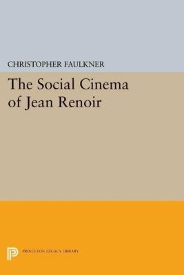 Papers of Thomas Jefferson, Second Series: The Social Cinema of Jean Renoir, Christopher Faulkner
