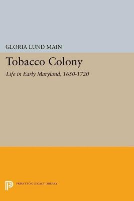 Papers of Thomas Jefferson, Second Series: Tobacco Colony, Gloria Lund Main