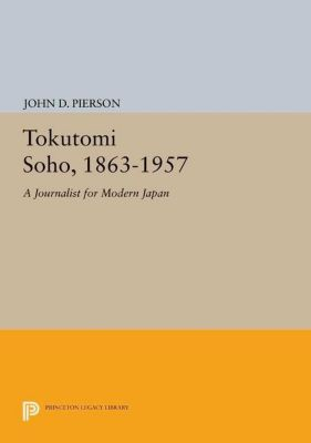 Papers of Thomas Jefferson, Second Series: Tokutomi Soho, 1863-1957, John D. Pierson