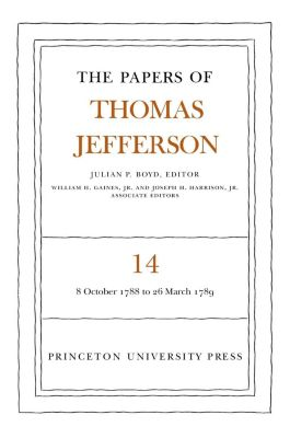 Papers of Thomas Jefferson: The Papers of Thomas Jefferson, Volume 14, Thomas Jefferson