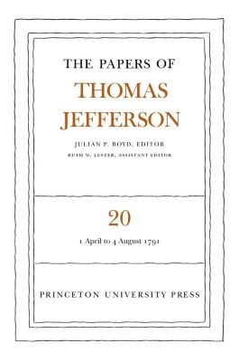 Papers of Thomas Jefferson: The Papers of Thomas Jefferson, Volume 20, Thomas Jefferson