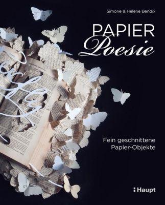 Papier-Poesie, Simone Bendix, Helene Bendix