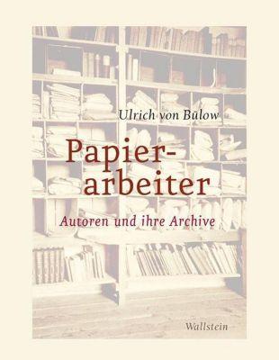 Papierarbeiter, Ulrich von Bülow
