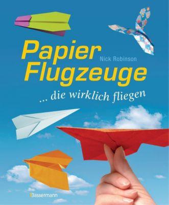Papierflugzeuge - Nick Robinson |